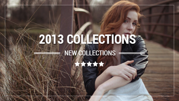 2013 COLLECTIONS